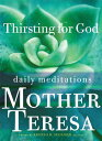 Thirsting for God: Daily Meditations THIRSTING FOR GOD [ Teresa ]