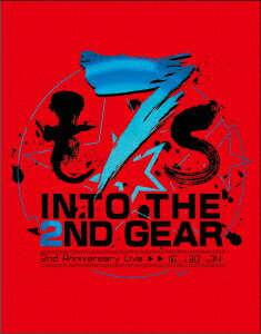t7s 2nd Anniversary Live 16'→30'→34' -INTO THE 2ND GEAR-【Blu-ray】 [ Tokyo 7th シスターズ ]
