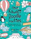 Mini Kawaii Doodle Cuties: Sketching Super-Cute Stuff from Around the World MINI KAWAII DOODLE CUTIES (Kawaii Doodle) [ Pic ..