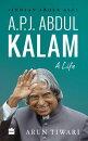 A.P.J. Abdul Kalam: A Life