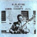 樂天商城 - 【輸入盤】Live In Cook County Jail - Remaster [ B.B. King ]