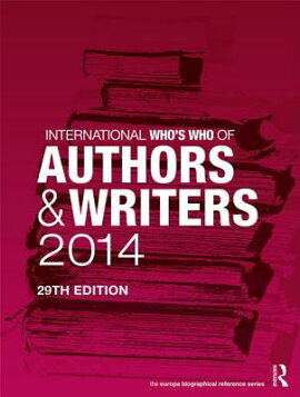 International Who''s Who of Authors and Writers 2014