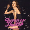 Queen of Hip Pop [ NAMIE AMURO...