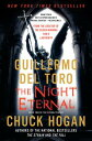 The Night Eternal NIGHT ETERNAL б╩Strain Trilogyб╦ [ Guillermo del Toro ]