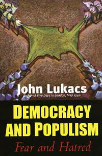 Democracy_and_Populism��_Fear_a