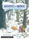 Mouse and Mole: A Winter Wonderland MOUSE & MOLE A WINTER WONDERLA (Mouse & Mole (Paperback))