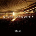 NEVER SOLD OUT 2 [ LUNA SEA ]