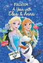 Disney Frozen: A Year with Elsa & Anna (and Olaf, Too!) [ Matthew Sinclair Foreman ]