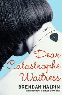 Dear_Catastrophe_Waitress