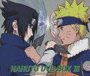 NARUTO-ナルトー DVD-BOX 3 「激突!ナルトVSサスケ」 [ 岸本斉史 ]