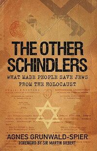 The_Other_Schindlers��_Why_Some