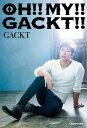 OH!! MY!! GACKT!! [ GACKT ]
