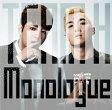 Monologue (初回限定盤 CD+DVD) [ TEAM H ]