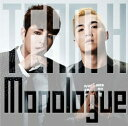 Monologue (初回限定盤 CD+DVD) [ TEAM H ]