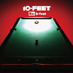 Re: 6-feat [ 10-FEET ]
