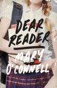 Dear Reader DEAR READER