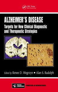 Alzheimer'sDisease:TargetsforNewClinicalDiagnosticandTherapeuticStrategies