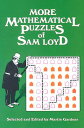 More Mathematical Puzzles MORE MATHEMATICAL PUZZLES (Dover Recreational Math)