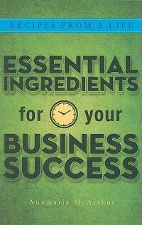 RecipesfromaLife:EssentialIngredientsforYourBusinessSuccess