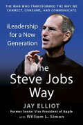 The Steve Jobs Way: Ileadership for a New Generation STEVE... at rakuten: 9781593157104
