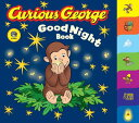 Curious George Good Night Book (Cgtv Tabbed Board Book) CURIOUS GEORGE GOOD NIGHT BK ( (Curious George Board Books)