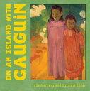 On an Island with Gauguin ON ISLAND W/GAUGUIN-BOARD (Mini Masters) [ Julie Merberg ]