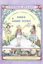 Some Good News COBBLE STREET COUSINS SOME GOO (Cobble Street Cousins (Paperback))