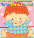 TOES,EARS NOSE :LIFT-THE-FLAP BOOK(BB MARION DANE BAUER