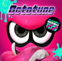 Splatoon2 ORIGINAL SOUNDTRACK -Octotune- スプラトゥーン2