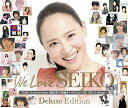 We Love SEIKO Deluxe Edition - 35th Anniversary 松田