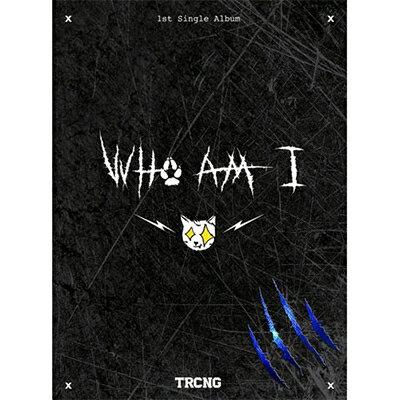 【輸入盤】1STシングル:フー・アム・アイ [ TRCNG ]