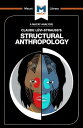 Structural Anthropology STRUCTURAL ANTHROPOLOGY (Macat Library) [ Jeff...