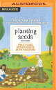 Planting Seeds with Song: Practicing Mindfulness with Children