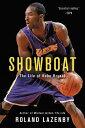 Showboat: The Life of Kobe Bryant SHOWBOAT Roland Lazenby