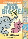 An Elephant Piggie Biggie Volume 3 ELEPHANT PIGGIE BIGGIE V03 (Elephant and Piggie Book) Mo Willems