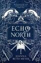 書, 雜誌, 漫畫 - Echo North ECHO NORTH [ Joanna Ruth Meyer ]