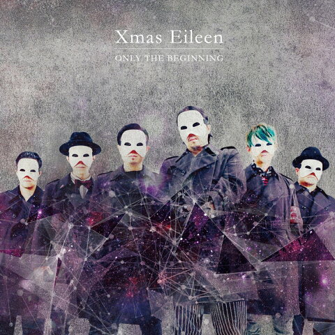 ONLY THE BEGINNING (CD+DVD) [ Xmas Eileen ]