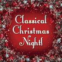 Classical Christmas Night! [ (クラシック) ]