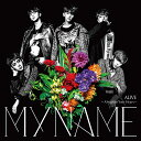 ALIVE?Always In Your Heart? (初回限定盤 CD+DVD) [ MYNAM