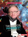 Theoretical Physicist Stephen Hawking THEORETICAL PHYSICIST STEPHEN (Stem Trailblazer Bios) Kari Cornell