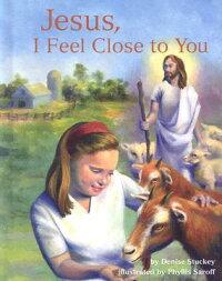 Jesus��_I_Feel_Close_to_You