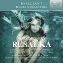 【輸入盤】歌劇『ルサルカ』全曲 フェドセーエフ&モスクワ放送響、A.ヴェデルニコフ、ミハイロワ、ピサレンコ、他(1983 ステレオ)(2C [ ダルゴムイシスキー(1813-1869) ]