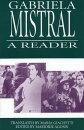 Gabriela Mistral: A Reader