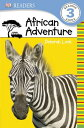 African Adventure DK READER AFRICAN ADV б╩DK Readers: Level 3б╦ [ Deborah Lock ]