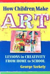 How_Children_Make_Art��_Lessons