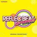 REFLEC BEAT groovin'!! + colette ORIGINAL SOUNDTRACK