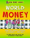 World Money WORLD MONEY (How M...