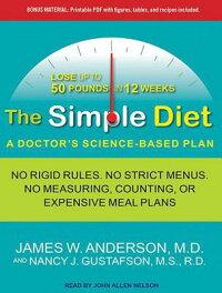SimpleDiet:ADoctor'sScience-BasedPlan