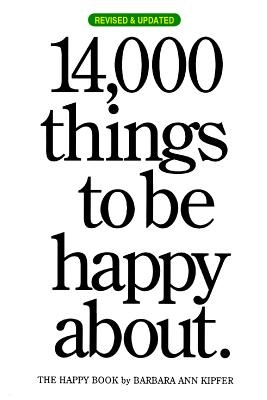 14,000 THINGS TO BE HAPPY ABOUT(P)