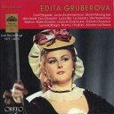 【輸入盤】エディタ・グルベローヴァ ウィーン国立歌劇場ライヴ1977~2010(2CD) [ Soprano Collection ]
